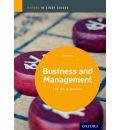 Business and Management Study Guide: Oxford Ib Diploma Programme: For the Ib Diploma