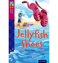 Oxford Reading Tree TreeTops Fiction: Level 10 More Pack A: Jellyfish Shoes