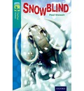 Oxford Reading Tree TreeTops Fiction: Level 16 More Pack A: Snowblind