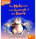 Oxford Reading Tree: Level 6: Snapdragons: the Mole Who Was Scared of the Dark