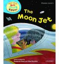 Oxford Reading Tree Read with Biff, Chip, and Kipper: Phonics: Level 4: The Moon Jet