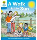 Oxford Reading Tree: Stage 3 More a Decode and Develop a Walk in the Sun
