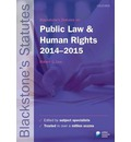 Blackstone's Statutes on Public Law & Human Rights 2014-2015