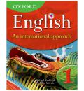Oxford English: An International Approach Students' Book 1: Book 1