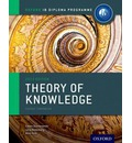 Ib Theory of Knowledge Course Book: Oxford Ib Diploma Programme: For the Ib Diploma