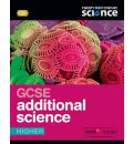 Twenty First Century Science: GCSE Additional Science Higher Student Book