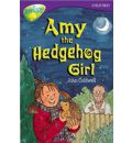 Oxford Reading Tree: Stage 11: Treetops Stories: Amy the Hedgehog Girl