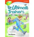 Oxford Reading Tree: Level 13: Treetops Stories: The Ultimate Trainers