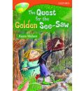 Oxford Reading Tree: Level 13: Treetops More Stories B: The Quest for the Golden See-Saw
