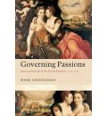 Governing Passions: Peace and Reform in the French Kingdom, 1576-1585