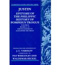 Justin: Epitome of the Philippic History of Pompeius Trogus: Successors to Alexander the Great Volume 2 Books 13-15
