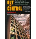 Out of Control: The New Biology of Machines, Social Systems, and the Economic World