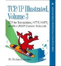 TCP/IP Illustrated: v. 3: TCP for Transactions, HTTP, NNTP and the Unix Domain Protocols: TCP for Transactions, HTTP, NNTP, and the UNIX Domain Protocols