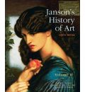 Janson's History of Art: Volume 2: The Western Tradition