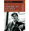 The American People: Concise Edition, Combined Volume: Creating a Nation and a Society