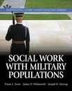 Systemic Social Work Practice with Military Populations