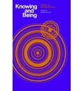 Knowing and Being: Essays by Michael Polanyi