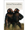 Animal Personalities: Behavior, Physiology, and Evolution