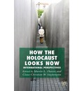 How the Holocaust Looks Now: International Perspectives