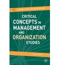 Critical Concepts in Management and Organization Studies: Key Terms and Concepts