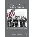 The Hope for American School Reform: The Cold War Pursuit of Inquiry Learning in Social Studies
