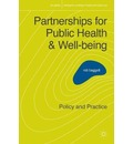 Partnerships for Public Health and Well-Being: Policy and Practice