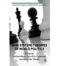 New Systems Theories of World Politics