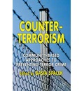 Counter-Terrorism: Community Based Approaches to Preventing Terror Crime