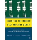 Inventing the Modern Self and John Dewey: Modernities and the Traveling of Pragmatism in Education