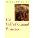 The Field of Cultural Production: Essays on Art and Literature