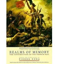 Realms of Memory: Conflicts and Divisions v. 1: The Construction of the French Past