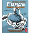 Force: Animal Drawing: Animal Locomotion and Design Concepts for Animators