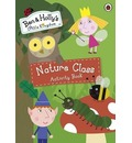 Ben and Holly's Magical Kingdom: Nature Class Activity Book