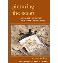 Picturing the Beast: Animals, Identity and Representation
