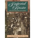 Imperial Russia: New Histories for the Empire