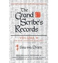 Grand Scribe's Records: Volume II: The Basic Annals of the Han Dynasty