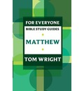 For Everyone Bible Study Guides: Matthew