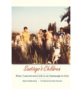 Santiago's Children: What I Learned About Life at an Orphanage in Chile