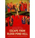 Escape from Blood Pond Hell: The Tales of Mulian and Woman Huang