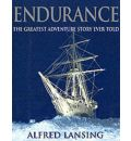 """Endurance"": An Illustrated Account of Shackleton's Incredible Voyage to the Antarctic"