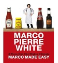 Marco Made Easy: A Three-star Chef Makes it Simple
