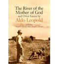 The River of the Mother of God and Other Essays