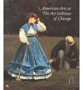 American Arts at The Art Institute of Chicago: From Colonial Times to World War I