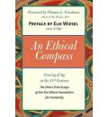 An Ethical Compass: Coming of Age in the 21st Century
