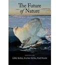 The Future of Nature: Documents of Global Change