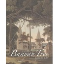 Under the Banyan Tree: Relocating the Picturesque in British India
