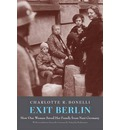 Exit Berlin: How One Woman Saved Her Family from Nazi Germany