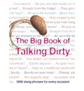 The Big Book of Talking Dirty: 5000 Slang Phrases