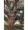 The Fall of the House of Zeus: The Rise and Ruin of America's Most Powerful Trial