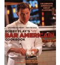 Bobby Flay's Bar Americain Cookbook: Celebrate America's Great Flavours